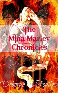 The Mina Marley Chronicles Collection eBook Cover, written by Deborah C. Foulkes