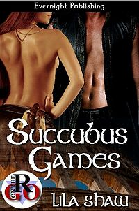 Succubus Games eBook Cover, written by Lila Shaw