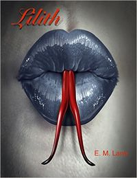 Lilith eBook Cover, written by E. M. Lane