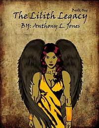The Lilith Legacy: Book One - Naraka Revealed eBook Cover, written by Anthony Jones