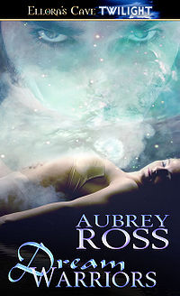 Dream Warriors Book Cover, written by Aubrey Ross
