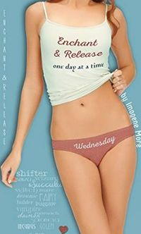 Enchant and Release: One Day At A Time: Wednesday eBook Cover, written by Imogene More