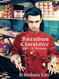 Incubus Chocolatier PG-13 Version eBook Cover, written by KuroKoneko Kamen