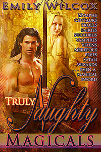 Truly Naughty Magicals eBook Cover, written by Emily Wilcox