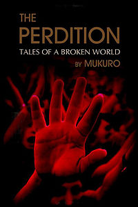 The Perdition: Tales of a Broken World Book Cover, written by Mukuro