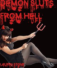 Demon Sluts From Hell eBook Cover, written by Lauren Stone
