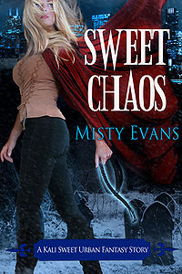 Sweet Chaos Book Cover, written by Misty Evans