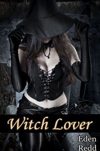 Witch Lover eBook Cover, written by Eden Redd