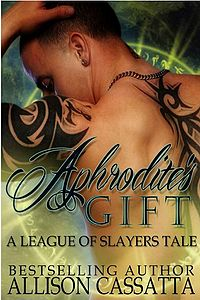 Aphrodite's Gift: A League of Slayers Tale eBook Cover, written by Allison Cassatta