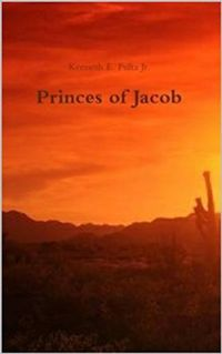 Princes of Jacob eBook Cover, written by Kenneth E. Fultz Jr.