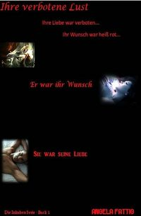 Ihre verbotene Lust eBook Cover, written by Angela Fattig