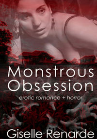 Monstrous Obsession eBook Cover, written by Giselle Renarde