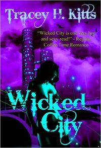 Wicked City eBook Cover, written by Tracey H. Kitts