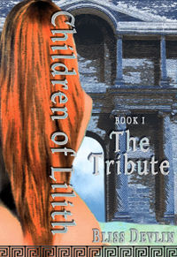 The Children of Lilith: The Tribute eBook Cover, written by Bliss Devlin