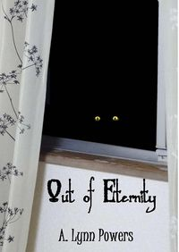 Out of Eternity eBook Cover, written by A. Lynn Powers