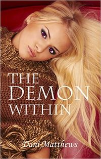 The Demon Within eBook Cover, written by Dani Matthews