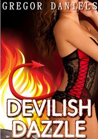 Devilish Dazzle eBook Cover, written by Gregor Daniels