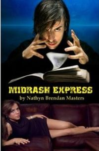 Midrash Express Alternative Book Cover, written by Nathyn Brendan Masters