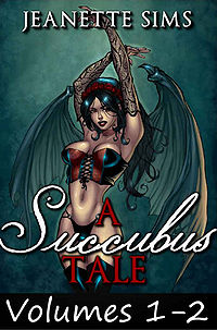 A Succubus Tale: Volumes 1-2 eBook Cover, written by Jeanette Sims