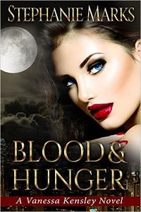 Blood and Hunger eBook Cover, written by Stephanie Marks