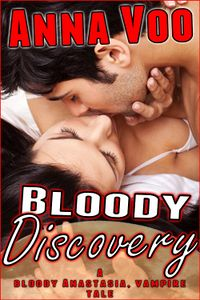 Bloody Discovery eBook Cover, written by Anna Voo
