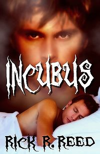 Incubus eBook Cover, written by Rick R. Reed