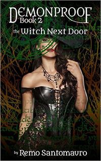 The Witch Next Door eBook Cover, written by Remo Santomauro