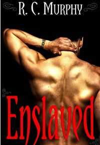 Enslaved eBook Cover, written by R.C. Murphy