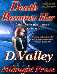 Death Becomes Her eBook Cover, written by D. Valley