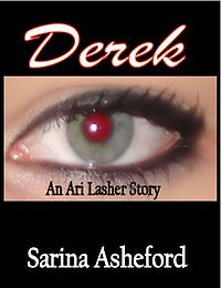 Derek - An Ari Lasher Story eBook Cover, written by Sarina Asheford