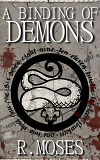 A Binding of Demons eBook Cover, written by R. Moses