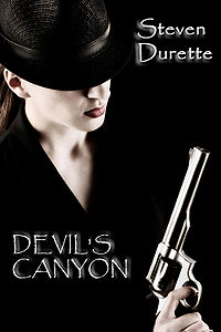Devil's Canyon eBook Cover, written by Steven Durette