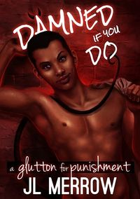 A Glutton for Punishment eBook Cover, written by J. L. Merrow