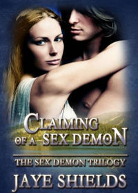 Claiming of a Sex Demon  eBook Cover, written by Jaye Shields