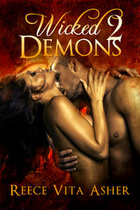 Wicked Demons 2 eBook Cover, written by Reece Vita Asher