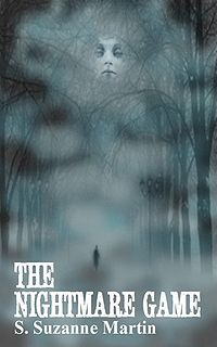The Nightmare Game eBook Cover, written by S. Suzanne Martin