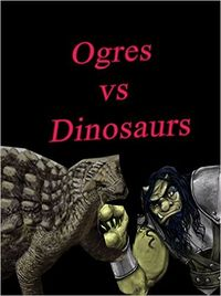 Ogres vs Dinosaurs eBook Cover, written by Dou7g and Amanda Lash