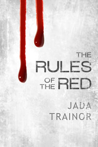 The Rules of the Red eBook Cover, written by Jada Trainor