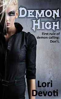 Demon High Original Book Cover, written by Lori Devoti