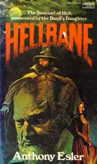 Hellbane Paperback Cover, written by Anthony Esler