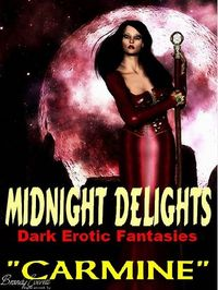 Midnight Delights: Dark Erotic Fantasies eBook Cover, written by Carmine