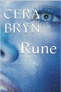 Rune eBook Cover, written by Cera Bryn