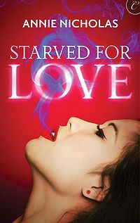 Starved For Love eBook Cover, written by Annie Nicholas