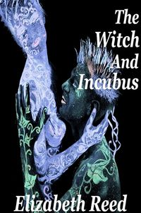 The Witch and the Incubus eBook Cover, written by Elizabeth Reed