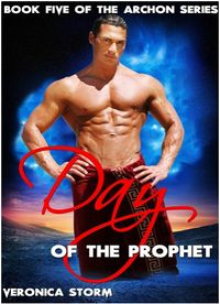 Day of the Prophet eBook Cover, written by Veronica Storm