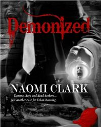 Demonized Book Cover, written by Naomi Clark