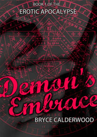 Demon's Embrace eBook Cover, written by Bryce Calderwood