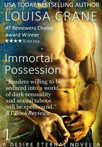 Immortal Possession eBook Cover, written by Louisa Crane