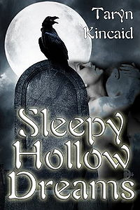 Sleepy Hollow Dreams eBook Cover, written by Taryn Kincaid