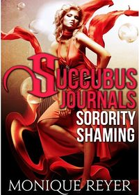 Sorority Shaming eBook Cover, written by Monique Reyer